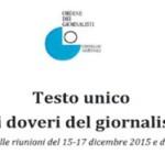 Professione – Il 'Testo unico dei doveri del giornalista', in vigore dal 3 febbraio – All'art. 6 le norme per il giornalismo medico-scientifico