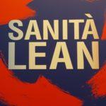 Lean: una sfida formidabile per il Sistema sanitario italiano